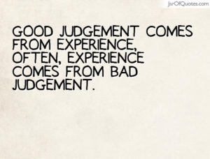 Good judgement comes from experience, often, experience comes from bad judgement. | website security
